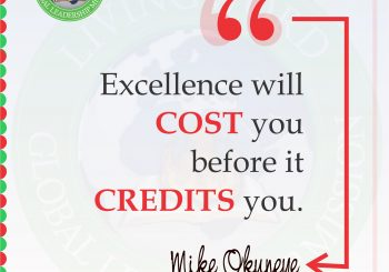 Excellence will cost you