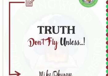 TRUTH DON'T FLY UNLESS…!