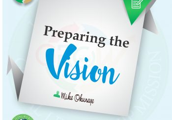 PREPARING THE VISION