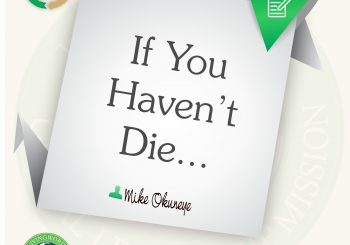 IF YOU HAVEN'T DIE…